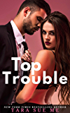 Top Trouble: A Submissive Series Standalone Novel (English Edition)