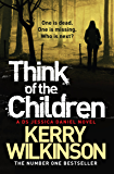 Think of the Children: A DS Jessica Daniel Novel 4