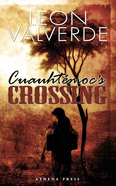 Cuauhtemoc's Crossing ebook