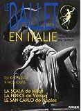 Le ballet en Italie: Du XVIIIe siècle à nos jours