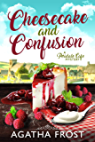 Cheesecake and Confusion (Peridale Cafe Cozy Mystery Book 18) (English Edition)