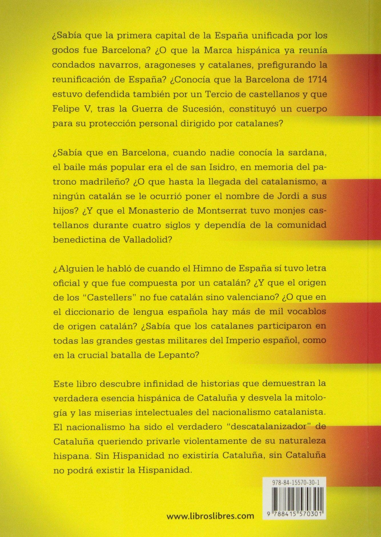 - Cataluña Hispana by Javier Barraycoa - AbeBooks