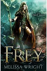 Frey (The Frey Saga Book 1) Kindle Edition