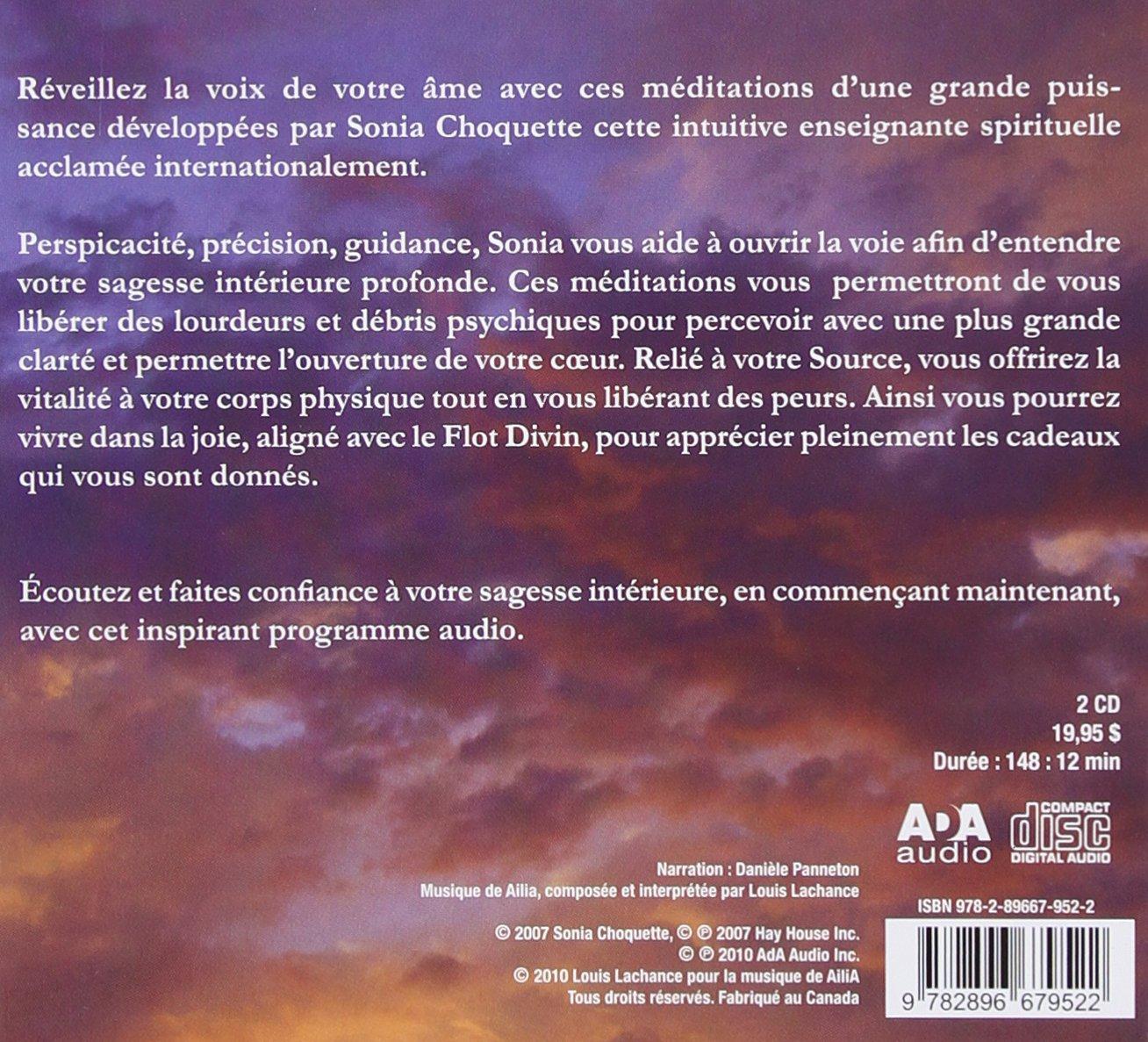 Amazon.fr - Méditations pour recevoir la guidance divine, le support et la  guérison - livre audio 2 CD - Sonia Choquette - Livres