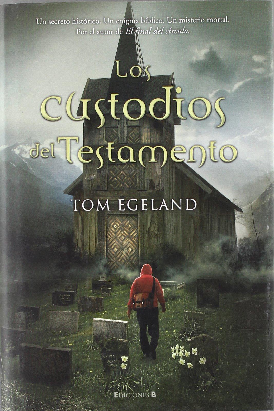 Custodios del testamento, Los (Spanish Edition): Egeland, Tom: 9788466636612: Amazon.com: Books