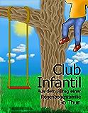 Club Infantil: Aus dem Alltag einer Regenbogenfamilie