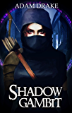 Shadow Gambit - New Edition (LitRPG: Shadow For Hire Book 1) (English Edition)