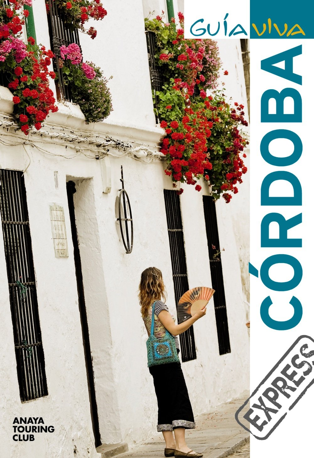 Córdoba (Guía Viva Express - España): Amazon.es: Arjona Molina, Rafael, Ribes, Francesc, García Arrabal, Olga: Libros