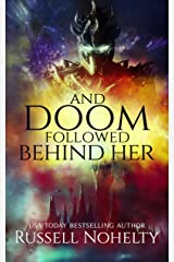 And Doom Followed Behind Her (The Godsverse Chronicles Book 3) Kindle Edition