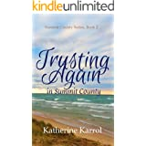 Trusting Again in Summit County: A Standalone Christian Romance (Summit County Series Book 2)