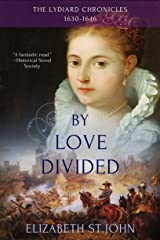 By Love Divided: A Novel (The Lydiard Chronicles Book 2) Kindle Edition