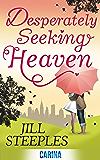 Desperately Seeking Heaven