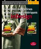 Créer des magazines et des livres numériques avec InDesign: DPS et ePub