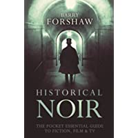 Historical Noir (Pocket Essential)