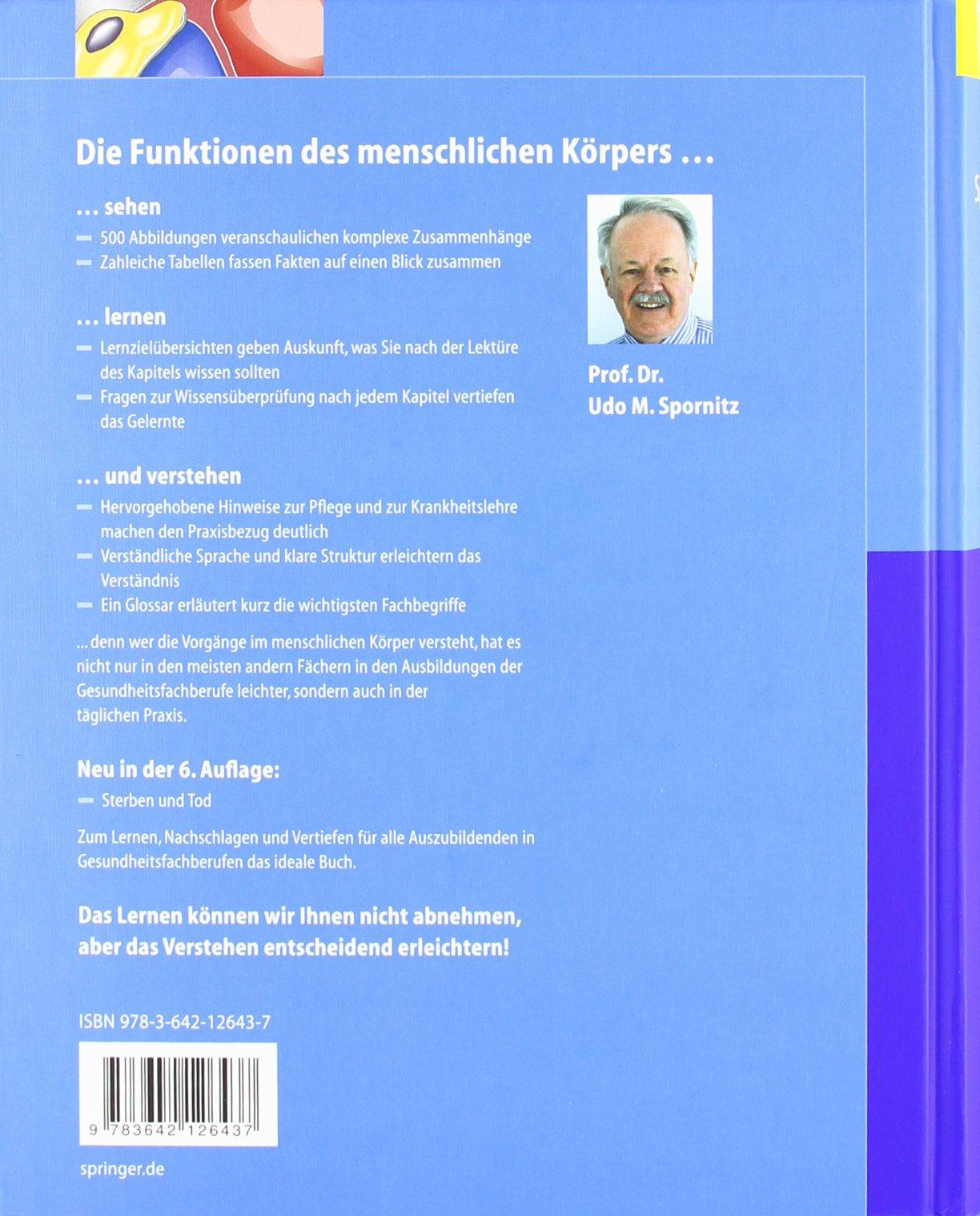 Anatomie und Physiologie: Lehrbuch und Atlas für Pflege- und ...