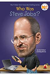 Who Was Steve Jobs? (Who Was?) Kindle Edition