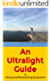 An Ultralight Guide to Hiking and Backpacking Equipment (English Edition)