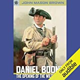 Sterling Point Books: Daniel Boone: The Opening of the Wilderness