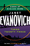 Turbo Twenty-Three: A fast-paced adventure full of murder, mystery and mayhem (Stephanie Plum 23)