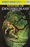 Mystery of Crocodile Island (Nancy Drew, No. 55)