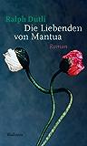 Die Liebenden von Mantua: Roman