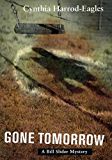 Gone Tomorrow: A Bill Slider Mystery (Bill Slider Mysteries)