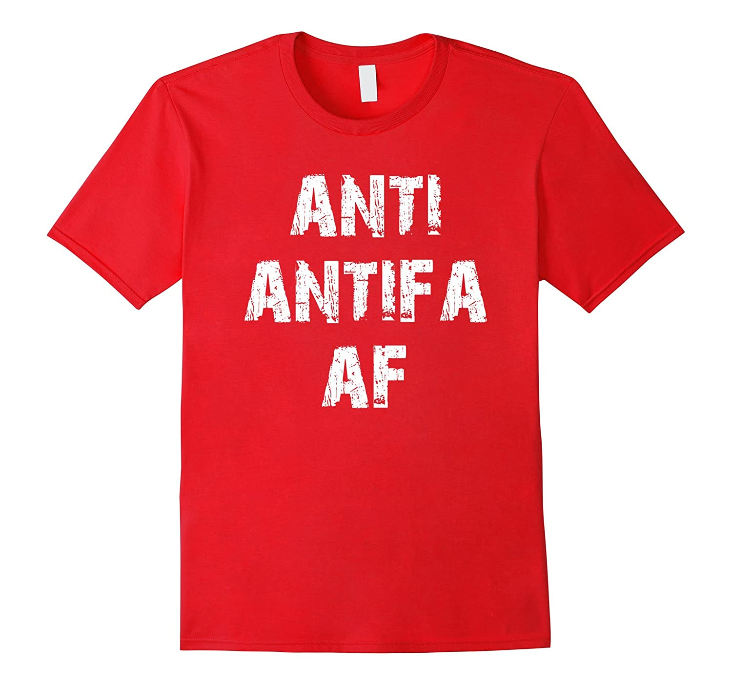 Anti Antifa AF - Nationalist Alt-Right Conservative Shirt-CD