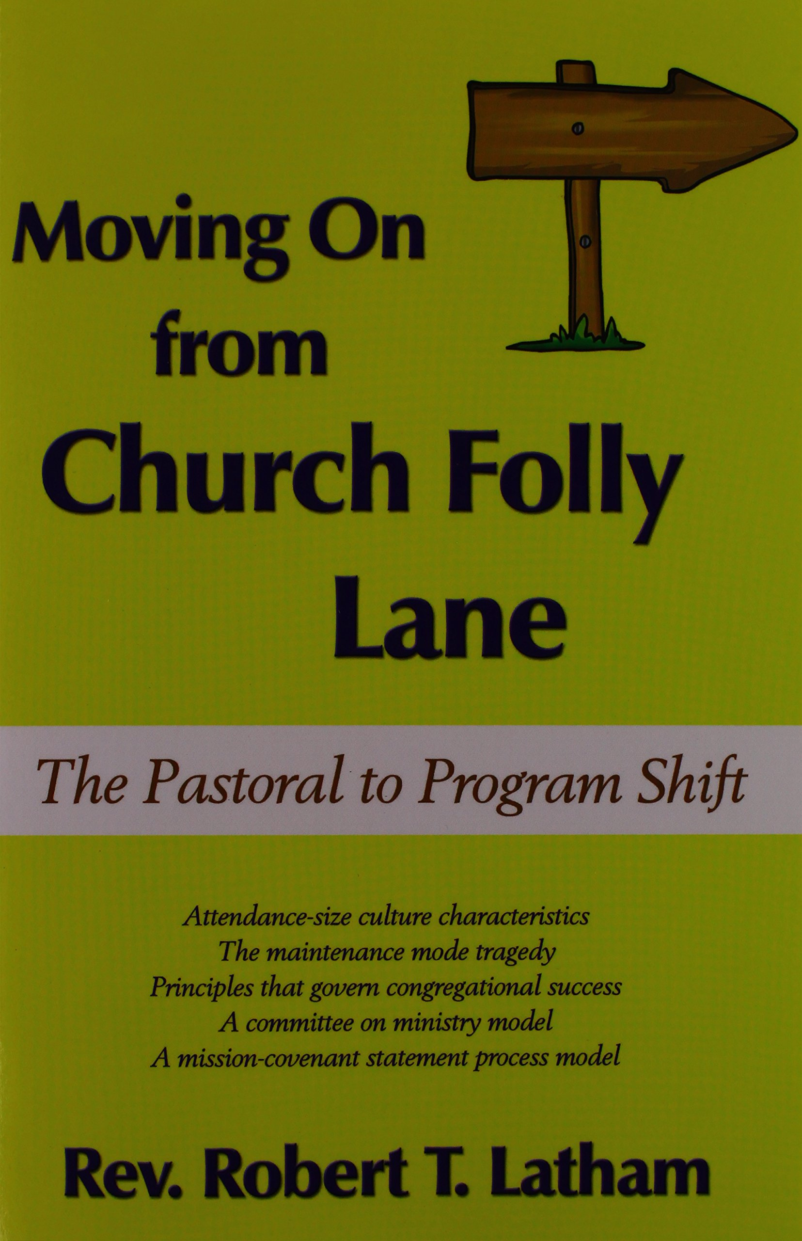 Download Moving On from Church Folly Lane: The Pastoral to Program Shift ebook
