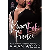 Royal Fake Fiancé (Dirty Royals Book 3)