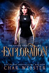 Exploration (The Gifted Series Book 2) Kindle Edition