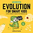 Evolution for Smart Kids: A Little Scientist's Guide to the Origins of Life (Volume 2)