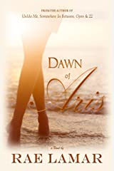Dawn of Aris Kindle Edition