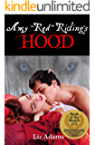 """Amy """"Red"""" Riding's Hood (Adult fairy tale erotica)"""