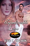 Unpredictable Love (Pine Grove Book 1)