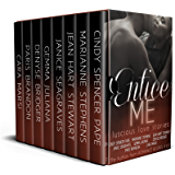 Entice Me: Luscious Love Stories