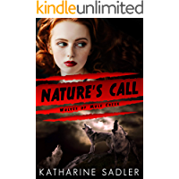 Nature's Call (Wolves of Mule Creek Book 3)