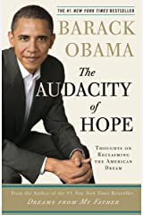 The Audacity of Hope: Thoughts on Reclaiming the American Dream Paperback