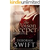 The Poison Keeper: An enthralling historical novel of Renaissance Italy (Italian Renaissance Series)