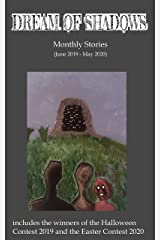 Dream of Shadows Monthly Stories Kindle Edition