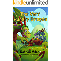 The Very Hungry Dragon: (written by a six-year-old!)