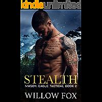 STEALTH: Mason: A Small Town Romantic Suspense (Eagle Tactical Book 2)