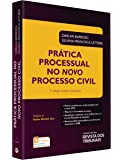 Prática Processual no Novo Processo Civil