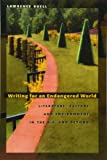 Writing for an Endangered World: Literature, Culture, and Environment in the U.S. and Beyond