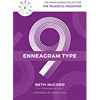 The Enneagram Type 9: The Peaceful Mediator (The Enneagram Collection) (English Edition)