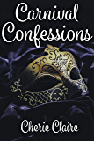Carnival Confessions: A Mardi Gras Story