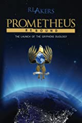 Prometheus Rebound (The Gryphens Duology Book 1) Kindle Edition