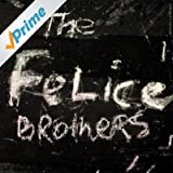 The Felice Brothers [Explicit]