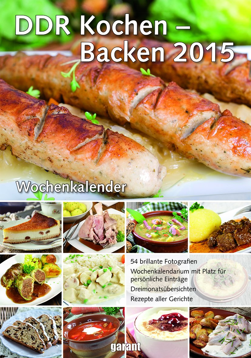 Wochenkalender - DDR Kochen / Backen 2015