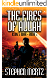 The Fires of Allah (Cody's War 3)