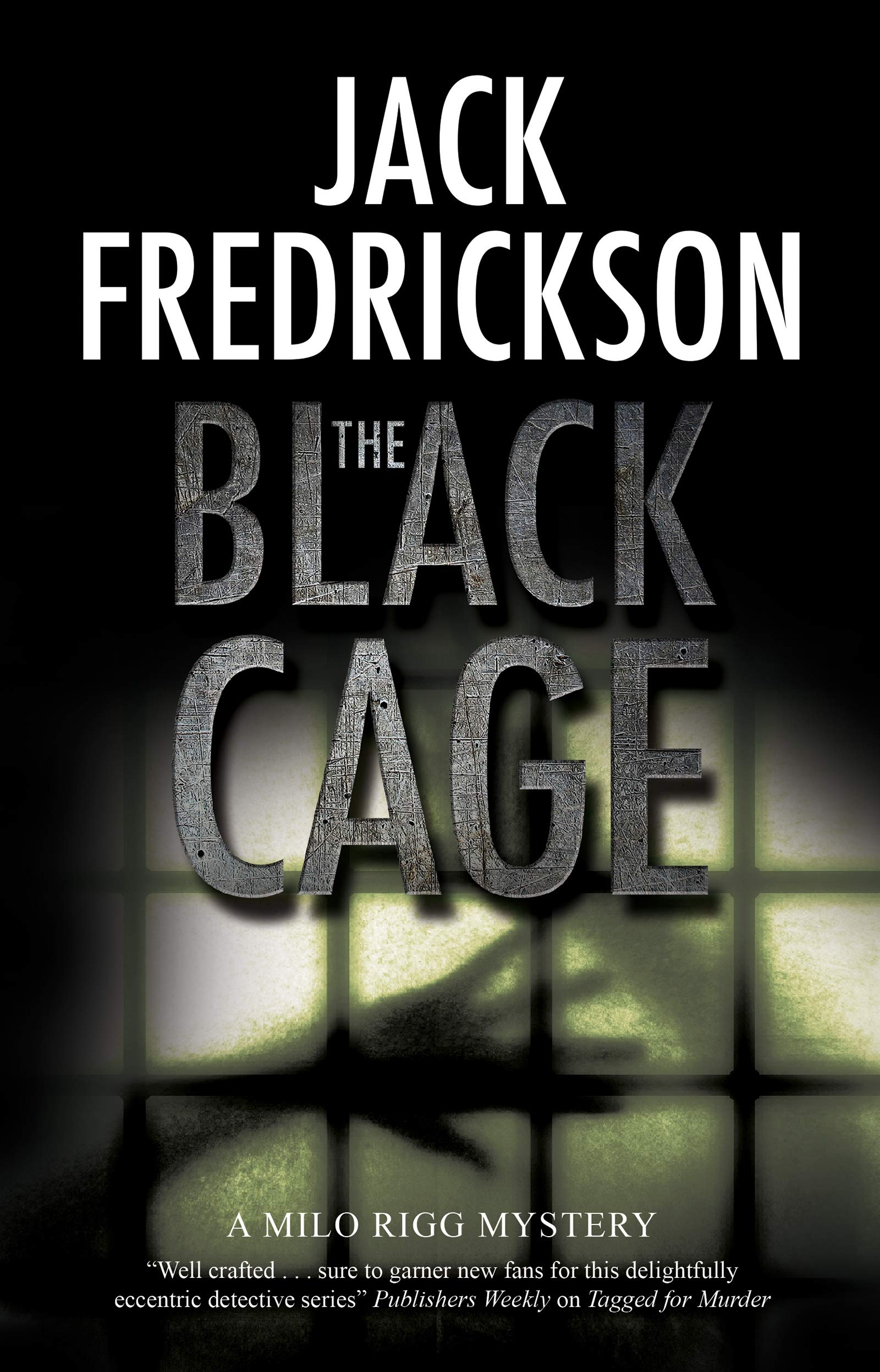 Amazon Com Black Cage The A Milo Rigg Mystery 1 9780727889164 Fredrickson Jack Books